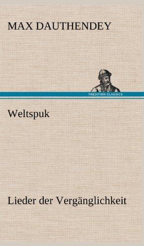 Weltspuk (German Edition): Max Dauthendey