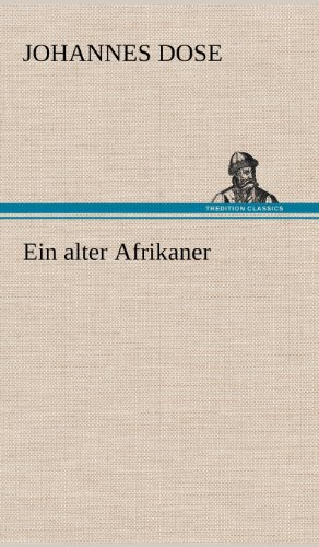 9783847246657: Ein Alter Afrikaner (German Edition)