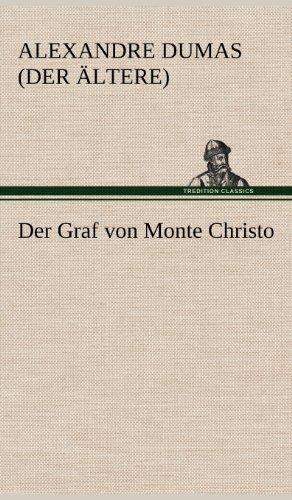 9783847246886: Der Graf Von Monte Christo (German Edition)