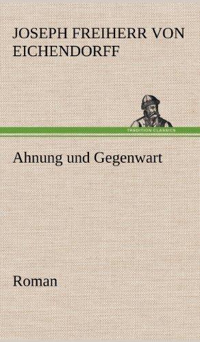 9783847247210: Ahnung Und Gegenwart (German Edition)