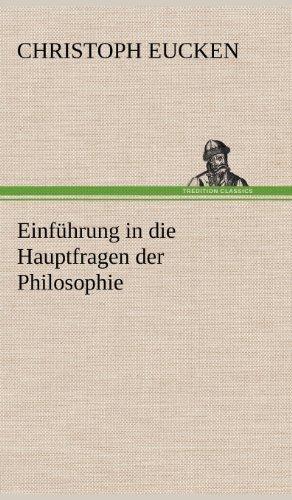 9783847247876: Einf�hrung in die Hauptfragen der Philosophie