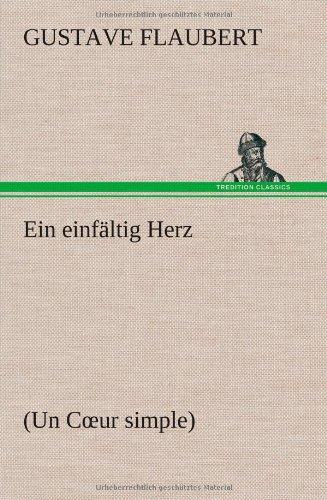 9783847248460: Ein Einfaltig Herz (German Edition)
