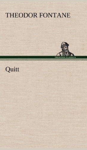 Quitt: Theodor Fontane