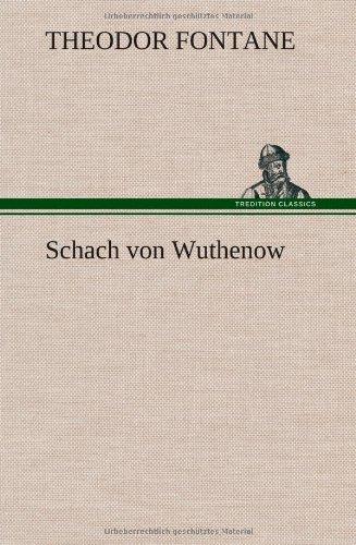 Schach Von Wuthenow: Theodor Fontane