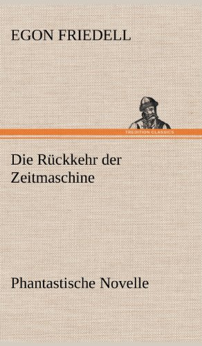 9783847249184: Die Ruckkehr Der Zeitmaschine (German Edition)