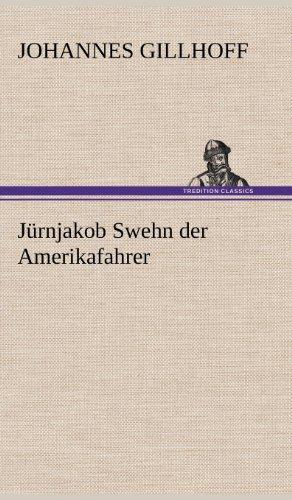 9783847249696: Jurnjakob Swehn Der Amerikafahrer (German Edition)