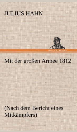 9783847250906: Mit der großen Armee 1812