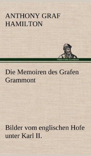 9783847251026: Die Memoiren Des Grafen Grammont (German Edition)
