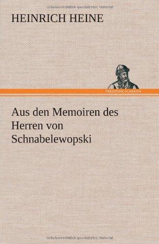 9783847251613: Aus Den Memoiren Des Herren Von Schnabelewopski (German Edition)