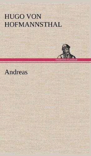 Andreas: Hugo Von Hofmannsthal