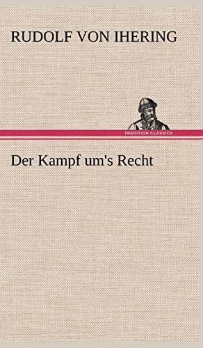 9783847252801: Der Kampf Um's Recht (German Edition)