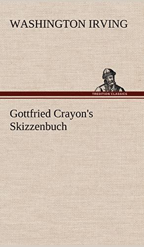 9783847252900: Gottfried Crayon's Skizzenbuch