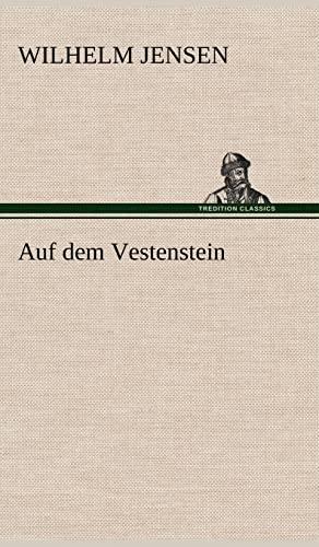 9783847253020: Auf Dem Vestenstein (German Edition)