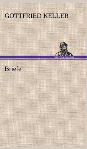 Briefe: Gottfried Keller