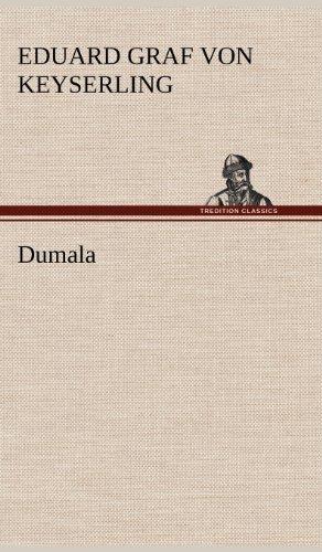 Dumala: Eduard Graf von Keyserling