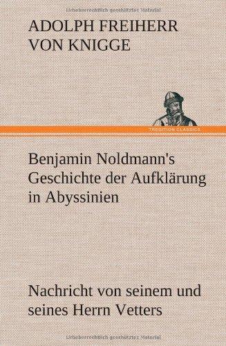 9783847253952: Benjamin Noldmann's Geschichte der Aufklärung in Abyssinien