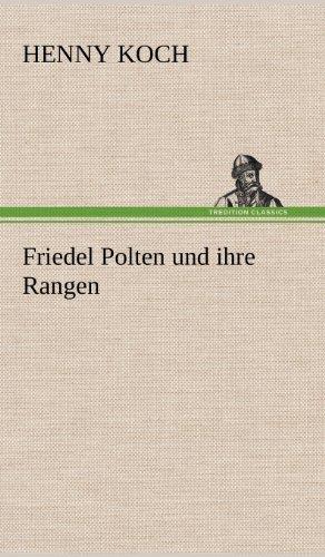 Friedel Polten Und Ihre Rangen: Henny Koch