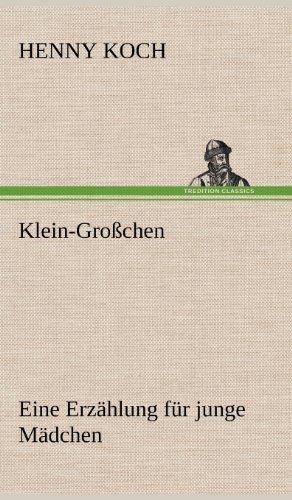 Klein-Grosschen: Henny Koch