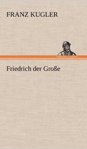 9783847254515: Friedrich Der Grosse (German Edition)