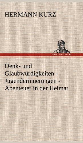 9783847254546: Denk- und Glaubw�rdigkeiten - Jugenderinnerungen - Abenteuer in der Heimat