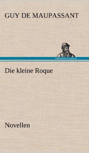 9783847256274: Die Kleine Roque (German Edition)