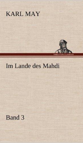 Im Lande Des Mahdi 3: Karl May