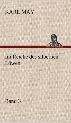 9783847256663: Im Reiche Des Silbernen Lowen 3 (German Edition)