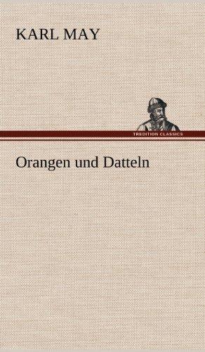 9783847256748: Orangen und Datteln