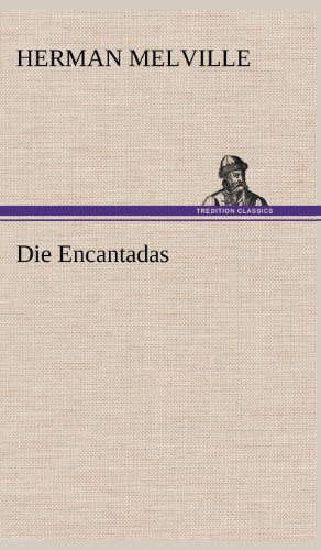 Die Encantadas (German Edition) (3847256947) by Herman Melville
