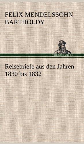 Reisebriefe (German Edition): Felix Mendelssohn-Bartholdy