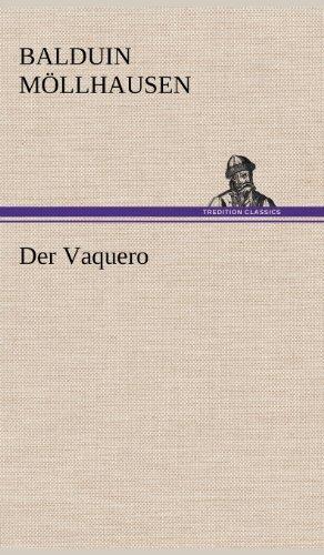 Der Vaquero: Balduin Mollhausen