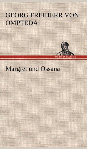 9783847258483: Margret Und Ossana (German Edition)