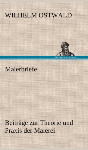 Malerbriefe (German Edition): Wilhelm Ostwald