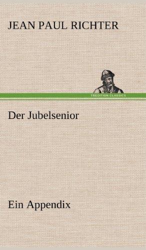 9783847258681: Der Jubelsenior