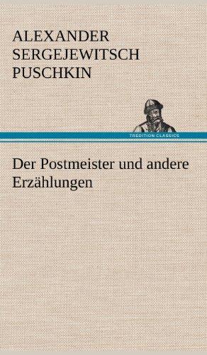 9783847259251: Der Postmeister Und Andere Erzahlungen (German Edition)