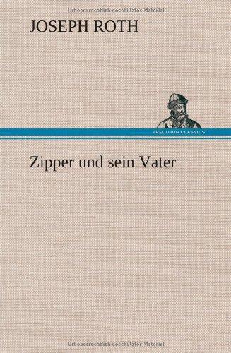 9783847260417: Zipper und sein Vater
