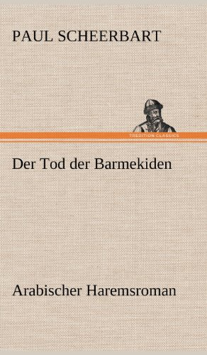 9783847260738: Der Tod Der Barmekiden (German Edition)