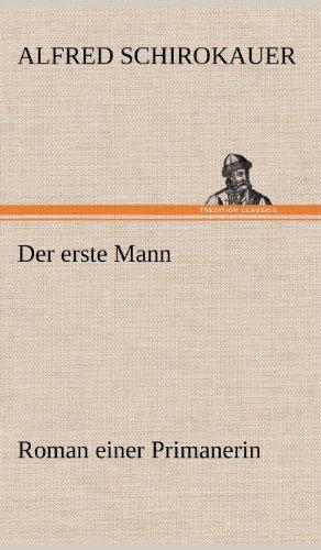 9783847261056: Der Erste Mann (German Edition)
