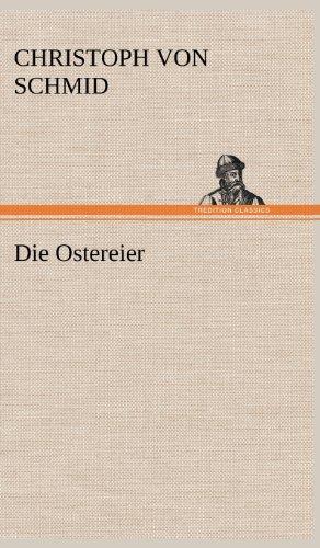 Die Ostereier German Edition: Christoph Von Schmid