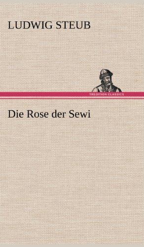 9783847262022: Die Rose Der Sewi (German Edition)