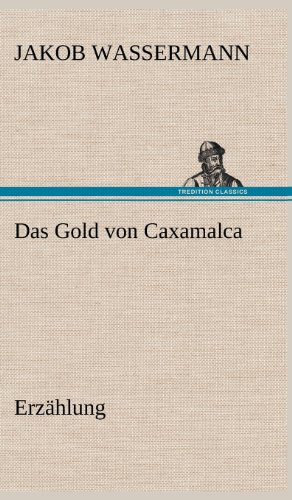 9783847263401: Das Gold von Caxamalca