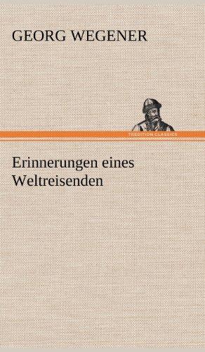 9783847263494: Erinnerungen Eines Weltreisenden (German Edition)