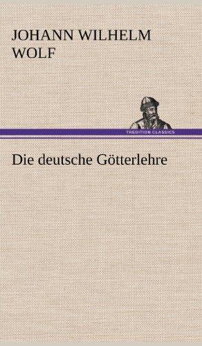 9783847264019: Die Deutsche Gotterlehre (German Edition)