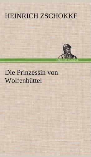 9783847264286: Die Prinzessin von Wolfenbüttel
