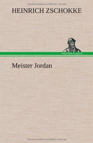 Meister Jordan: Heinrich Zschokke