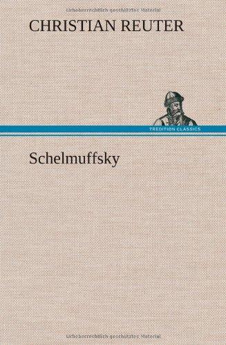 9783847264903: Schelmuffsky