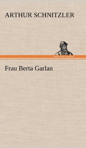 Bertha Garlan (TREDITION CLASSICS)