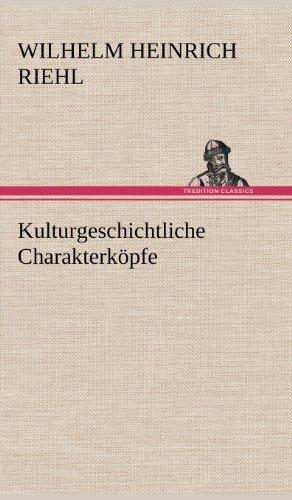 9783847265511: Kulturgeschichtliche Charakterkopfe (German Edition)