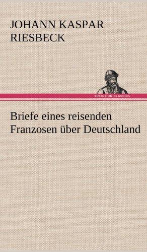 9783847265535: Briefe eines reisenden Franzosen über Deutschland