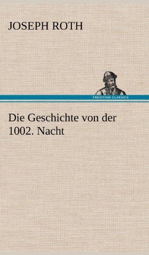 9783847265849: Die Geschichte Von Der 1002. Nacht (German Edition)